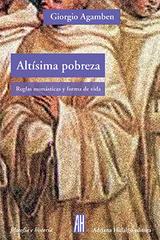 Altísima pobreza - Giorgio Agamben - Adriana Hidalgo