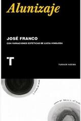 Alunizaje - José Franco - Turner
