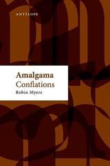 Amalgama - Robin Myers - Antílope
