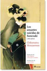 Amantes suicidas de Sonezaki y otras piezas - Chikamatsu Monzaemon - Satori