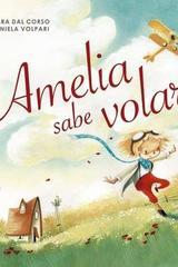 Amelia sabe volar - Mara Dal Corso  - Picarona