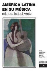 América Latina en su música -  AA.VV. - Siglo XXI Editores