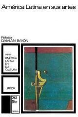 América Latina en sus artes -  AA.VV. - Siglo XXI Editores