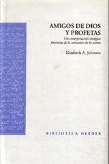 Amigos de Dios y Profetas - Elizabeth A. Johnson - Herder