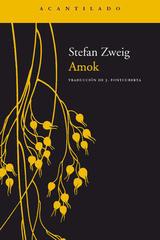 Amok - Stefan Zweig - Acantilado