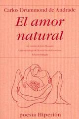 El amor natural - Carlos Drummond de Andrade - Hiperión