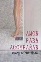 Amor para acompañar - Tracey Richardson - Egales