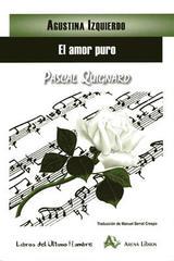 El amor puro - Agustina Izquierdo - Arena libros