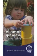 El amor que apoya - Jirina Prekop - Instituto Prekop