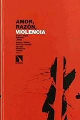 Amor, razón, violencia -  AA.VV. - Catarata