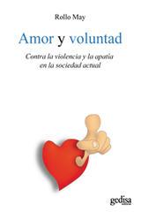 Amor y voluntad - Rollo May - Editorial Gedisa