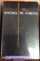 Amores prohibidos - Georges Baudot - Siglo XXI Editores