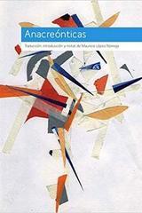 Anacreónticas - Mauricio López Noriega - Textofilia