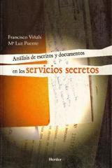 Análisis de escritos y documentos en los servicios secretos - Francisco Viñals - Herder