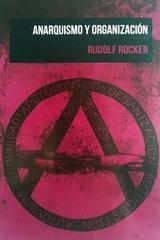 Anarquismo y organización - Rudolf Rocker - La voz de la anarquía