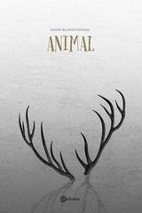 Animal - Blanco Pantoja - Erdosain