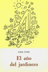 El año del jardinero - Karel Capek - Olañeta