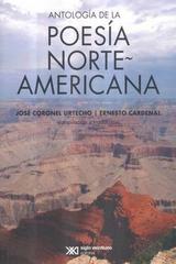 Antología de la poesía norteamericana - José Coronel Urtrecho - Siglo XXI Editores