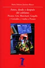 Antes, desde y después del cubismo - María Dolores Jiménez-Blanco - Machado Libros