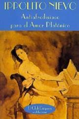 Antiafrodisiaco para el amor platónico - Ippolito Nievo - Valdemar