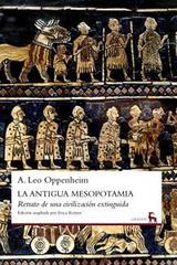La antigua Mesopotamia - A. Leo Oppenheim - Gredos