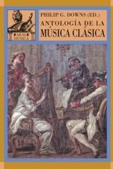 Antología de la música clásica - Phillip G. Downs - Akal