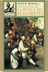 Antología de la música del renacimiento - Alan W. Atlas - Akal