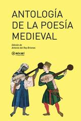 Antología de la poesía medieval - Antonio del Rey Briones - Akal