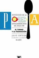 Antología de poesía latinoamericana del siglo XXI - Julio Ortega - Siglo XXI Editores