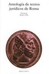 Antología de textos jurídicos de Roma -  AA.VV. - Akal