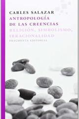 Antropología de las creencias - Carles Salazar - Fragmenta