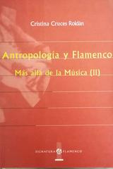 Antropología y Flamenco - Cristina Cruces Roldán -  AA.VV. - Otras editoriales