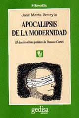 Apocalipsis de la modernidad - José Maria Beneyto - Editorial Gedisa