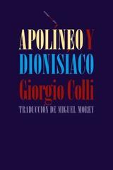 Apolíneo y Dionisíaco - Giorgio Colli - Sexto piso