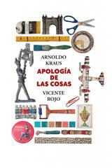Apología de las cosas - Arnoldo Kraus - Sexto Piso