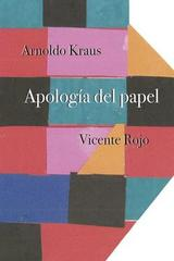 Apología del papel - Arnoldo Kraus - Sexto piso