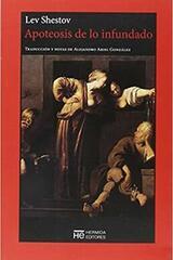 Apoteosis de lo infundado - Lev Shestov - Hermida Editores