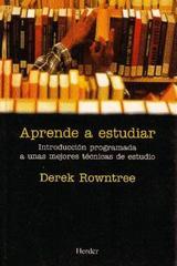 Aprende a estudiar - Derek Rowntree - Herder