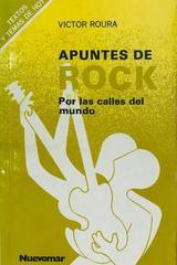 Apuntes de rock  - Victor Roura -  AA.VV. - Otras editoriales