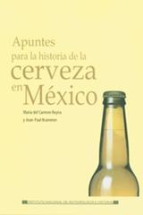Apuntes para la historia de la cerveza en México - María del Carmen Reyna - Inah