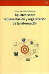 Apuntes sobre representación y organización de la información - Blanca Rodríguez Bravo - Trea