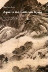 Aquella montaña tan lejana - Wan-Seo Park - Trotta