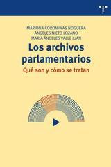 Los archivos parlamentarios - Mariona Corominas Noguera - Trea