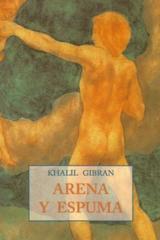 Arena y espuma - Khalil Gibran - Olañeta