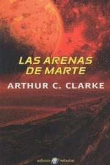 Las arenas de marte - Arthur Charles Clarke - Edhasa