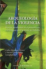 Arqueología de la violencia -  AA.VV. - Colofón Editorial