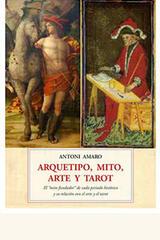 Arquetipo, mito, arte y tarot - Antoni Amaro - Olañeta