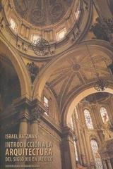 Introducción a la arquitectura del siglo XIX en México - Israel Katzman - Ibero
