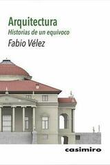 Arquitectura - Fabio Velez - Casimiro