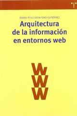 Arquitectura de la información en entornos web - Mario Pérez Montoro - Trea